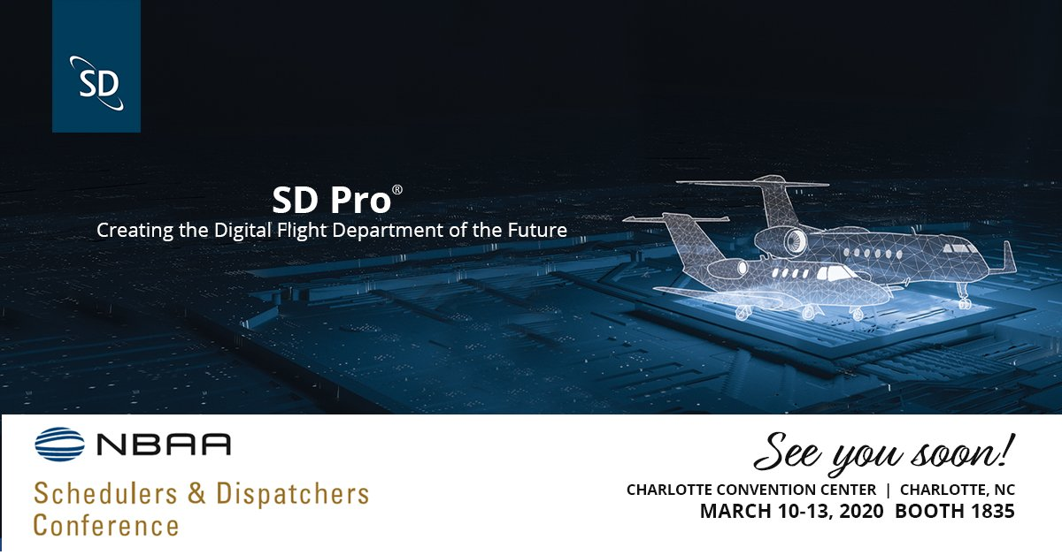 Will you be attending the NBAA Schedulers & Dispatchers Conference next week? Visit us at Booth 1835 to learn how SD Pro® streamlines operating procedures and keeps flight departments connected, from pre-flight to post-flight and beyond! #SDC2020 #BizAv https://t.co/MUUEsxqAnS