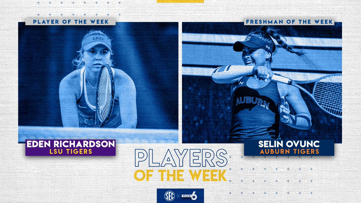 SEC Women's Tennis Weekly Honors: @LSUwten Eden Richardson & @AuburnWTennis Selin Ovunc (Freshman)