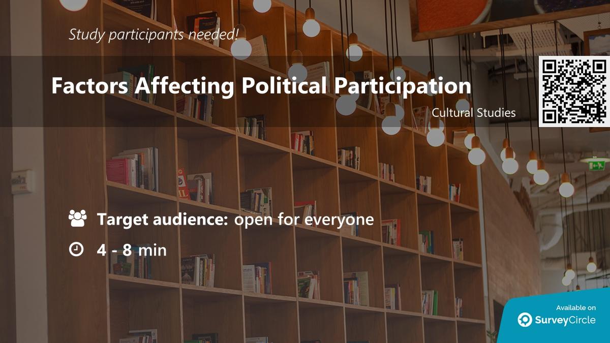 """Participants needed for online survey!  Topic: """"Factors Affecting Political Participation"""" https://www.surveycircle.com/en/surveys/?cr=at#053d331e606b… via @SurveyCircle  #politics #voting #age #accessibility #race #gender #PoliticalIssues #questions #survey #surveycirclepic.twitter.com/YTsrQ65j7O"""