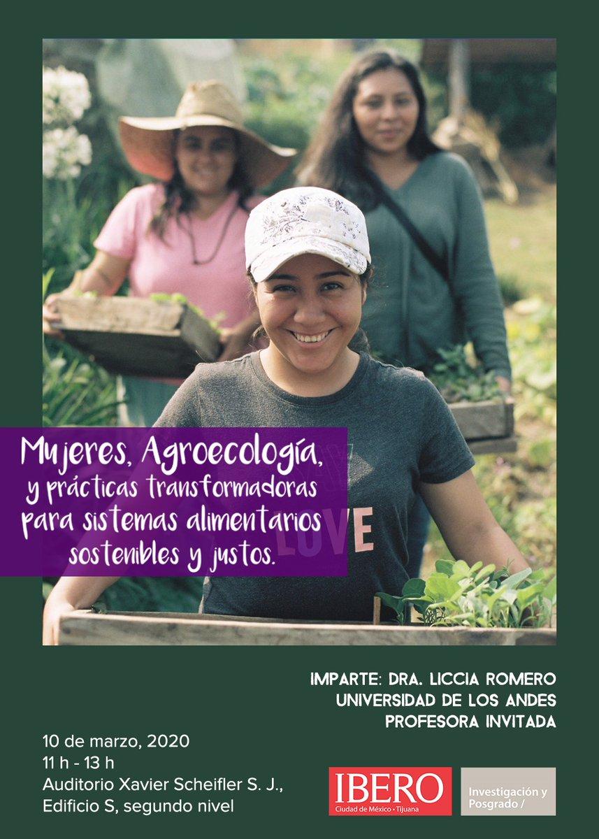 """#AgendaIBERO Este 10 de marzo no te pierdas la conferencia """"Mujeres, agroecología y prácticas transformadoras para sistemas alimentarios sostenibles y justos"""". Te esperamos a las 11:00 horas. https://t.co/f3Y2Z57w92"""