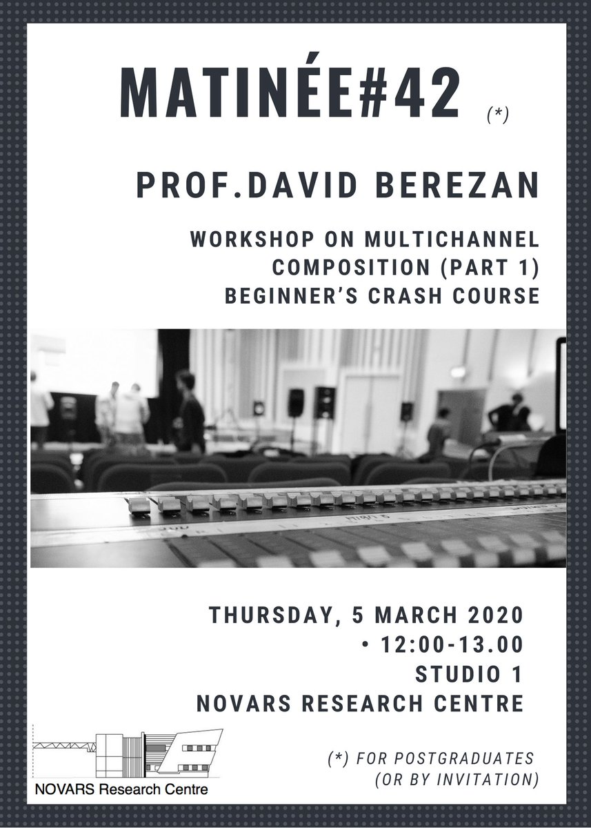 Reminder: Matinée at @Novars_Research Centre on Multichannel Composition by Prof. @dberezan ! https://t.co/WIbIcoHO6e