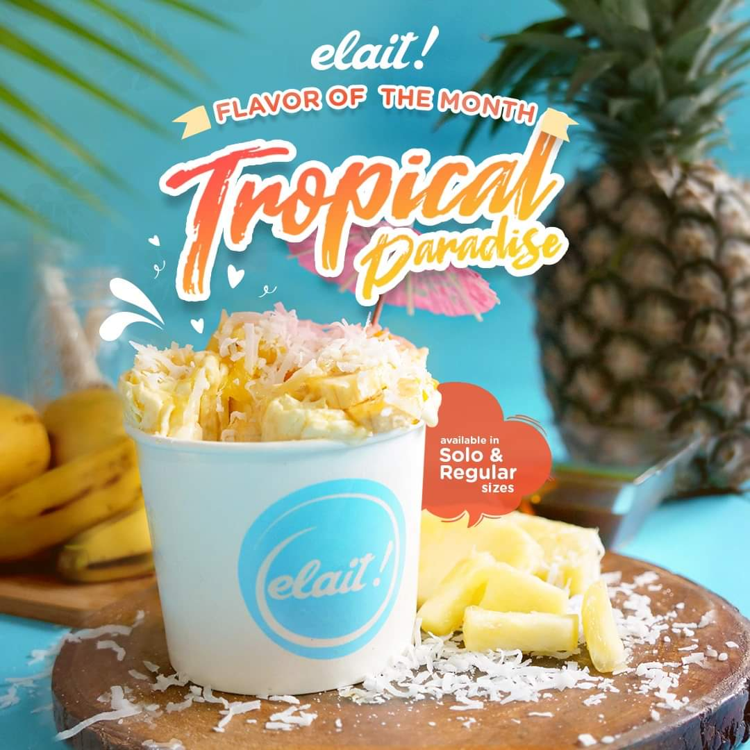 MUST TRY: Tropical Paradise Flavor of the Month. Have a refreshing summer with us as you dig into our flavor of the month, Tropical Paradise  topped with pineapples, mangoes, and bananas! #HappinessInACup #ElaitPh #FlavorOfTheMonthpic.twitter.com/z9dd9fZRjT