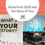 Image for the Tweet beginning: RootsTech 2020 and The Story