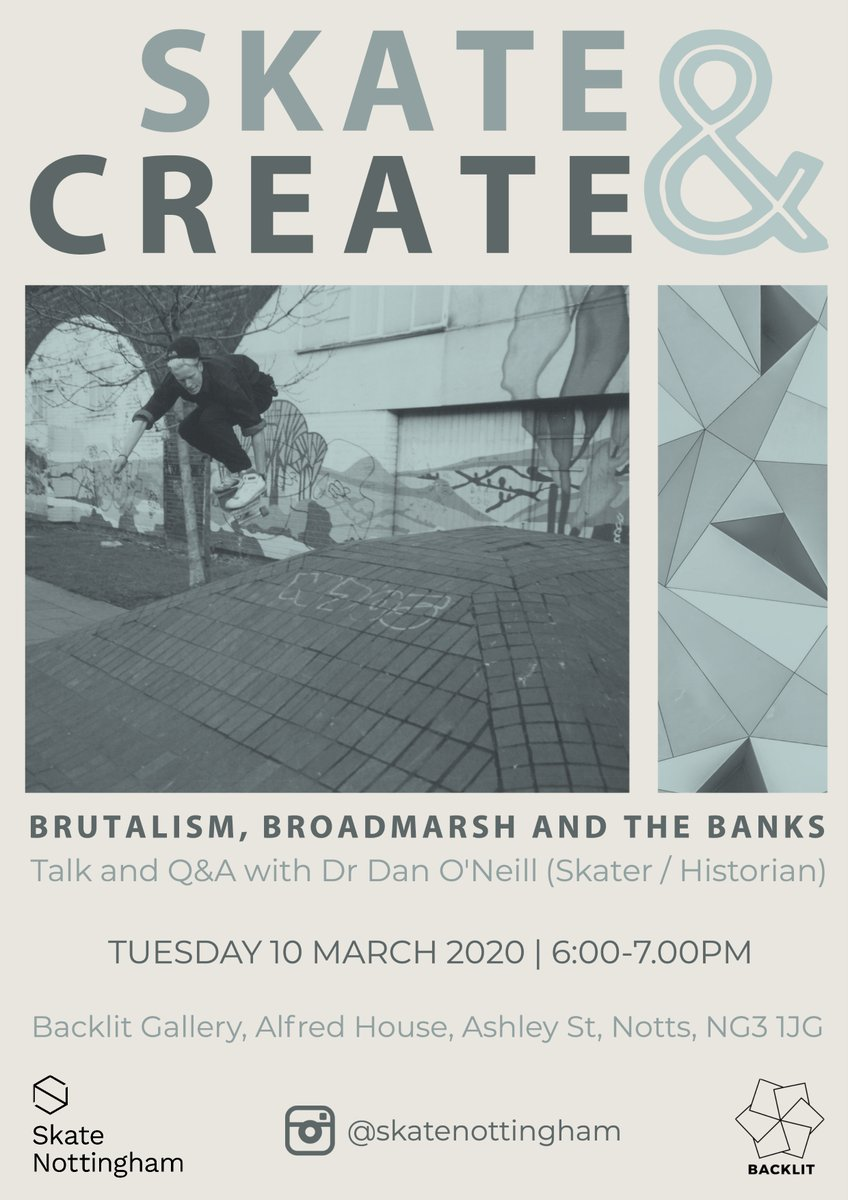 Our #skateandcreate exhibition with @BACKLITgallery, opens tomorrow & will include a number of FREE talks and workshops. On Tuesday 10 March skater & historian @danoneill87 will be talking about UK skaters' relationship with modernist relics and the history of Broadmarsh Banks. https://t.co/Buf7HPMmKM