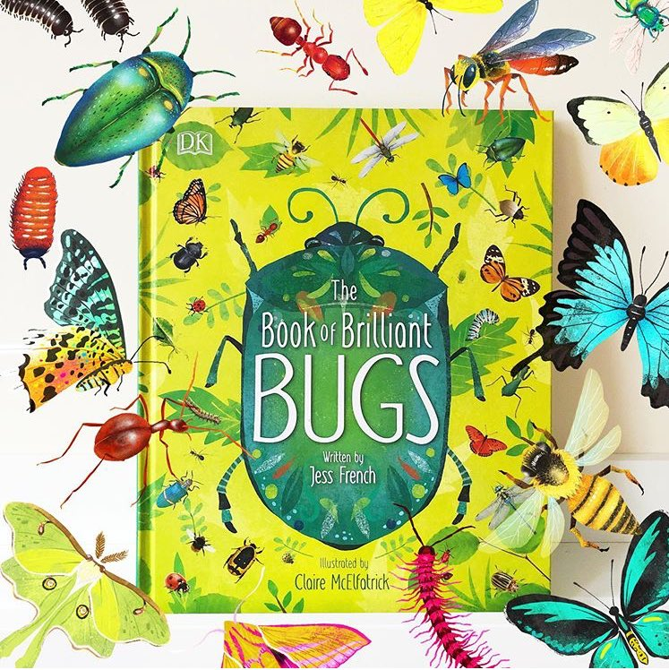 FINALLY FLUTTERING INTO SHOPS EVERYWHERE! I present, the BRILLIANT BOOK OF BUGS!