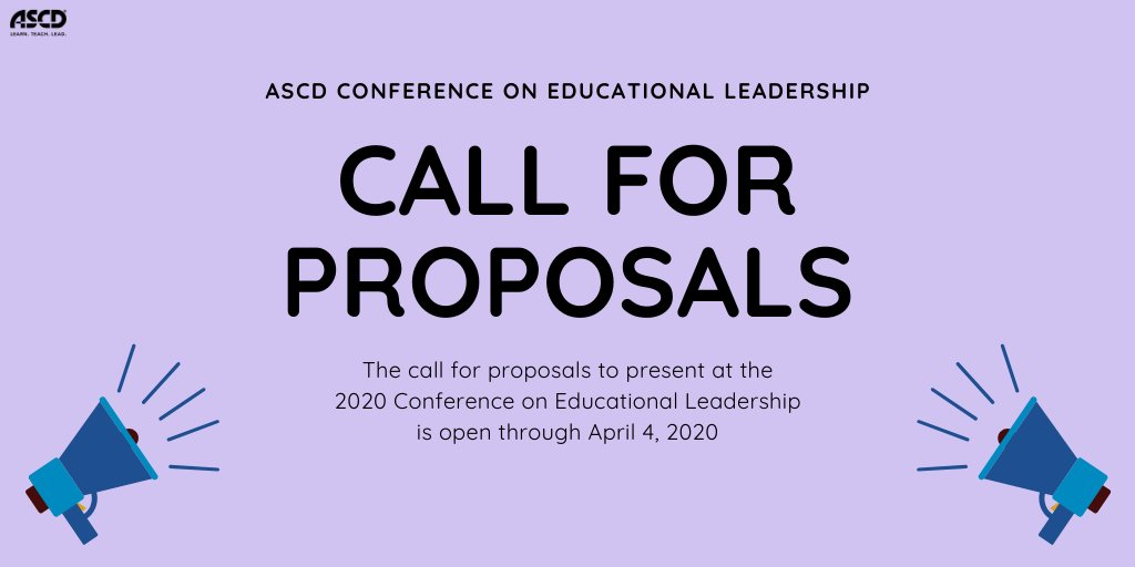 We want to hear from you! Interested in being a presenter at #ASCDCEL? Call for proposals is open until April 4, 2020:
