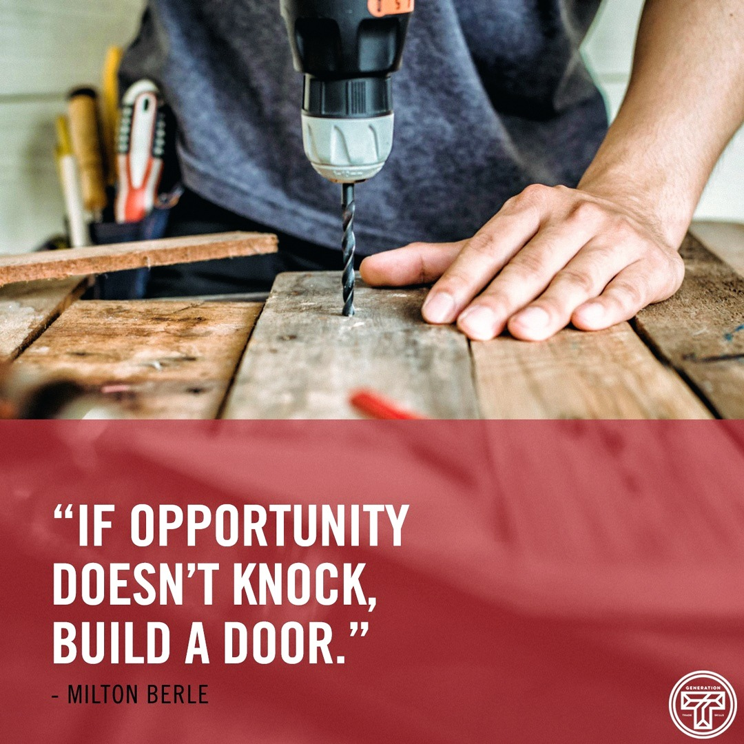Knock knock ✊ the trades can BE the OPPORTUNITY. #generationT