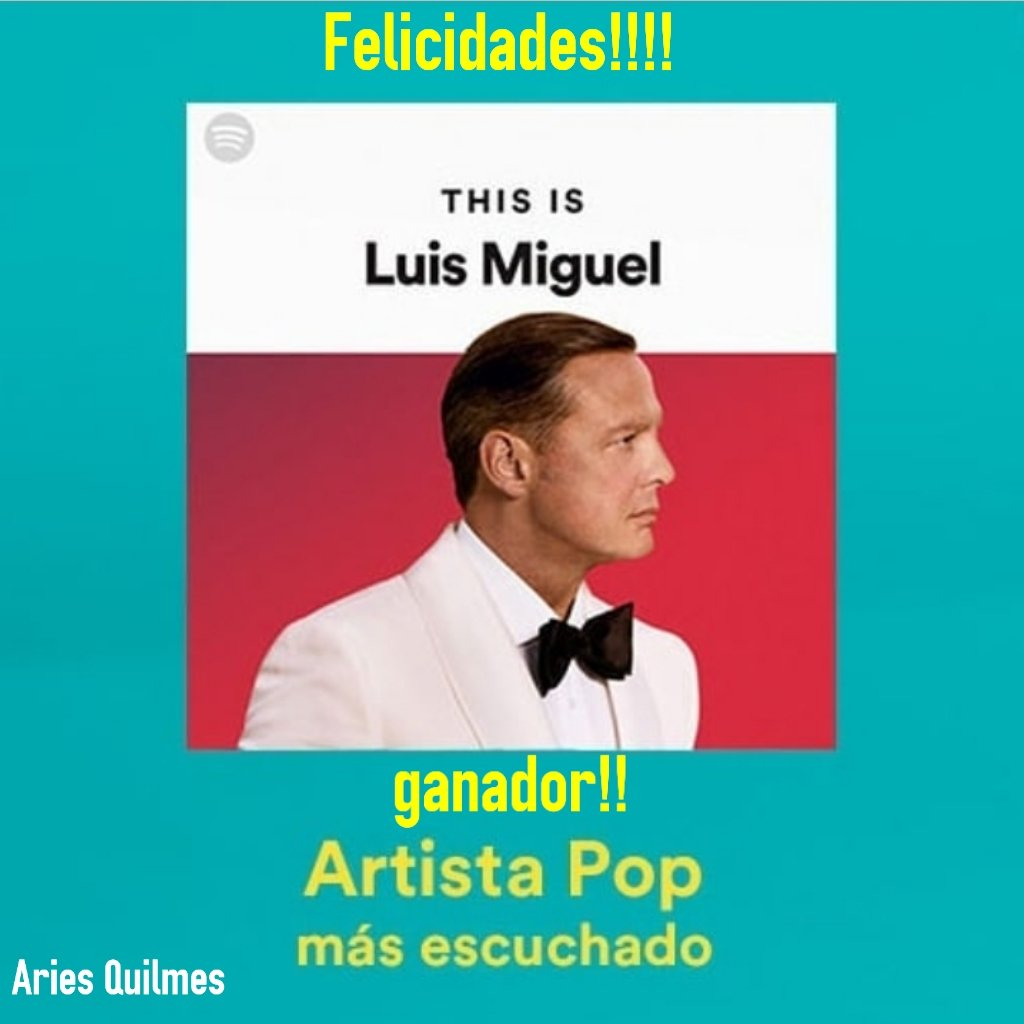 Sos nuestro Orgullo, @lmxlm!!! #spotifyawards #luismiguel #ATuLadoSiempre #SomosParteDeTuHistoria #TusLocasPerdidas #MexicoPorSiempre @rincondeestrell @AriesPrensa @AriesQuilmespic.twitter.com/taRm2L10X3