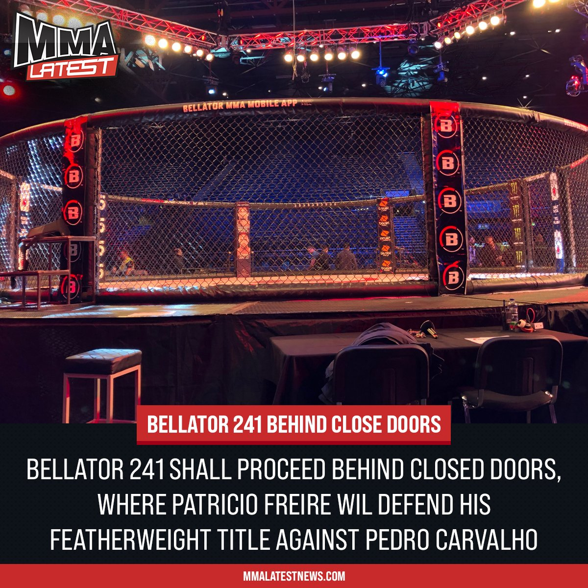 🚨#Bellator241 will take place behind closed doors!   Pedro Carvalho fights Patricio Freire for the Featherweight Title in the #FeatherweightWGP  @Bellator_Europe @BellatorMMA https://t.co/Hxdsp7hpAD