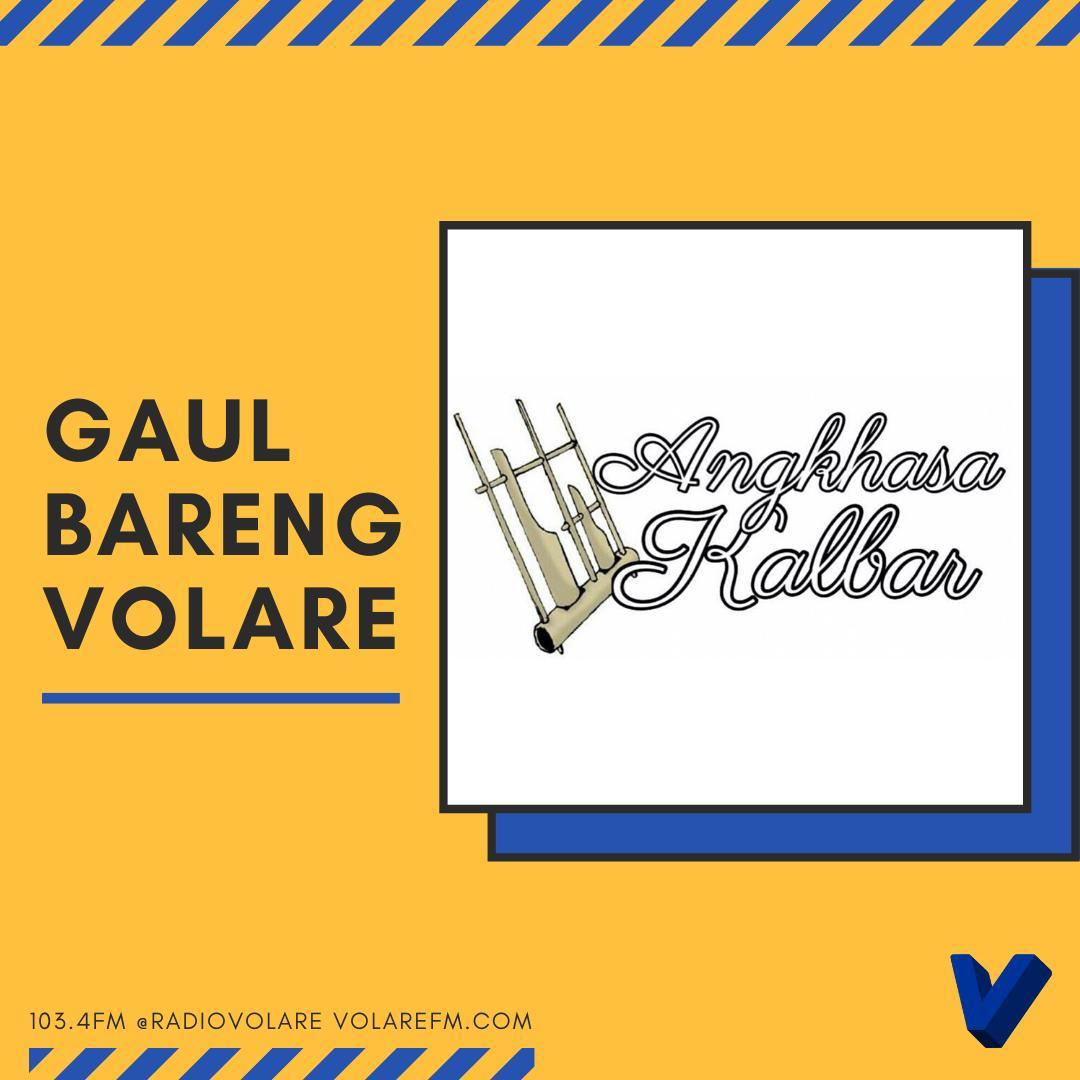 Gaul Bareng Volare: Angkhasa Kalbar
