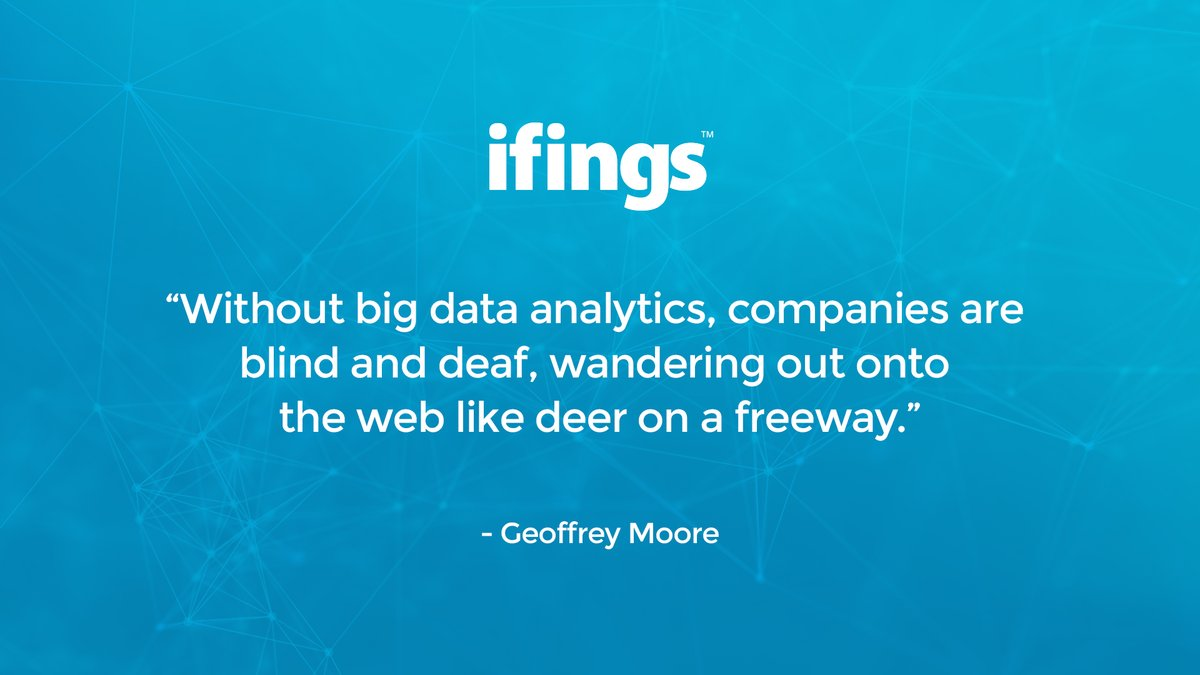"""""""Without big data analytics, companies are blind and deaf, wandering out onto the web like deer on a freeway."""" – Geoffrey Moore   #iot #InternetOfThings #ifings #bigdata #businessintelligence #industry40  #ifings7 #MachineLearning #4ir #smartoffice #FutureofWorkpic.twitter.com/gYNrtgNIMH"""
