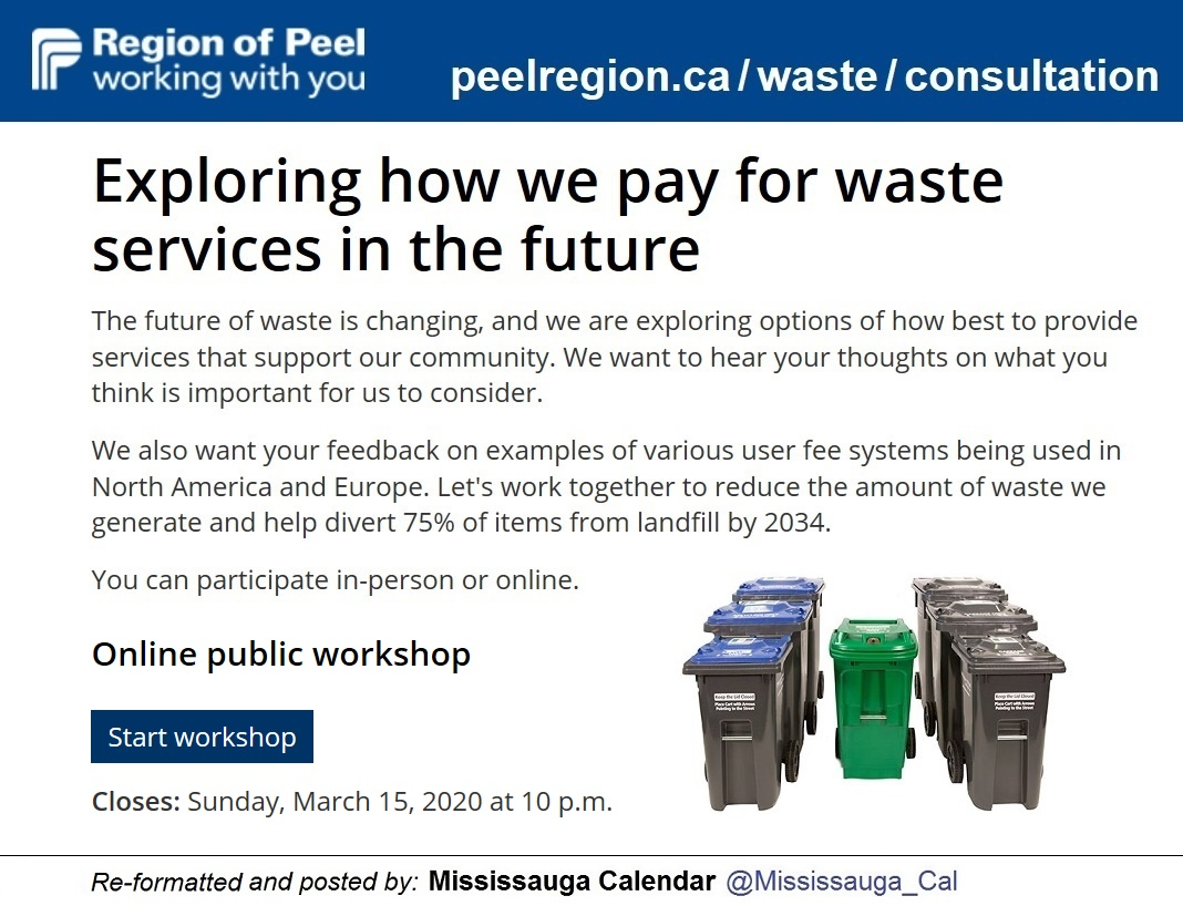 Mississauga Calendar A Twitter Waste User Fees Online Public Workshop Until March 15 Peel Region Seeks Public Feedback On Changes In Waste Management And Examples Of Various User Fee Systems Being