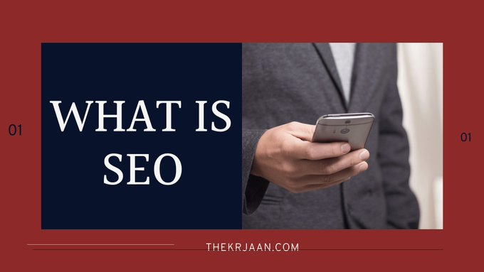What Is SEO/Search Engine Optimization | Full Guide