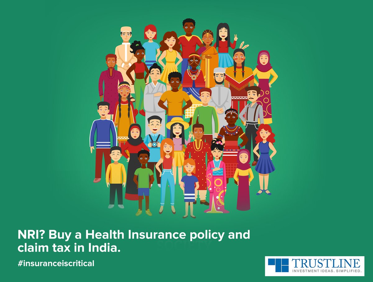 An NRI can buy a health policy in India to secure their health as well as that of their family. Also, you are eligible to claim a deduction for the policy from your taxable income in India as per the income tax laws. #insuranceiscritical  https://www.trustline.in/insurance