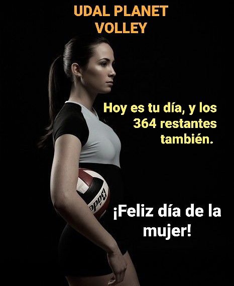 Udal Planet Volley Udalplanetv Twitter En el día internacional de la mujer este es mi pequeño homenaje a todas las mujeres, las que lograron sus sueños y las que todavía luchan por ellos. udal planet volley udalplanetv twitter
