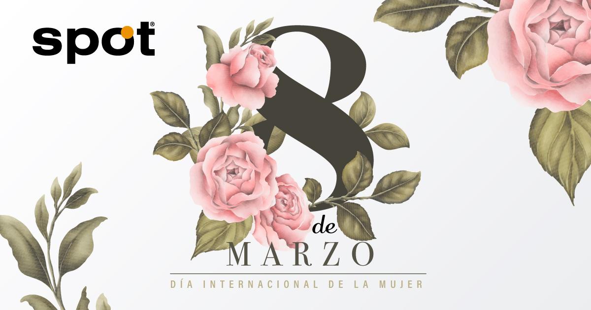 Este día festejamos a las mujeres de hoy y de siempre, que son el soporte y sostén de nuestra sociedad.  Feliz Día Internacional de la Mujer. -Spot #8demarzo #FelizDíaInternacionaldelaMujer #SpotITPro https://t.co/PPtsa9GMLD
