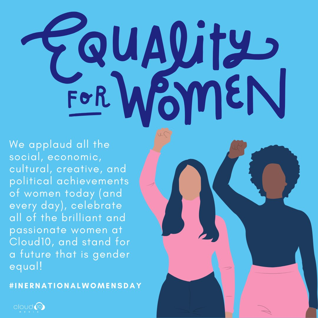 #InternationalWomensDay #GenerationEquality #WomensDay2020 #Cloud10