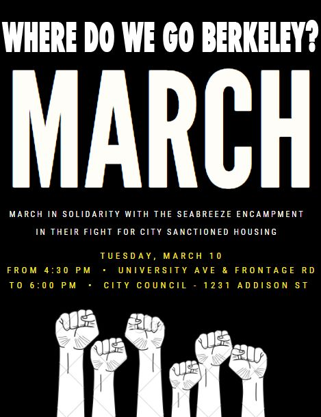 Where Do We Go Berkeley March @ University Ave & Frontage Rd (Seabreeze)