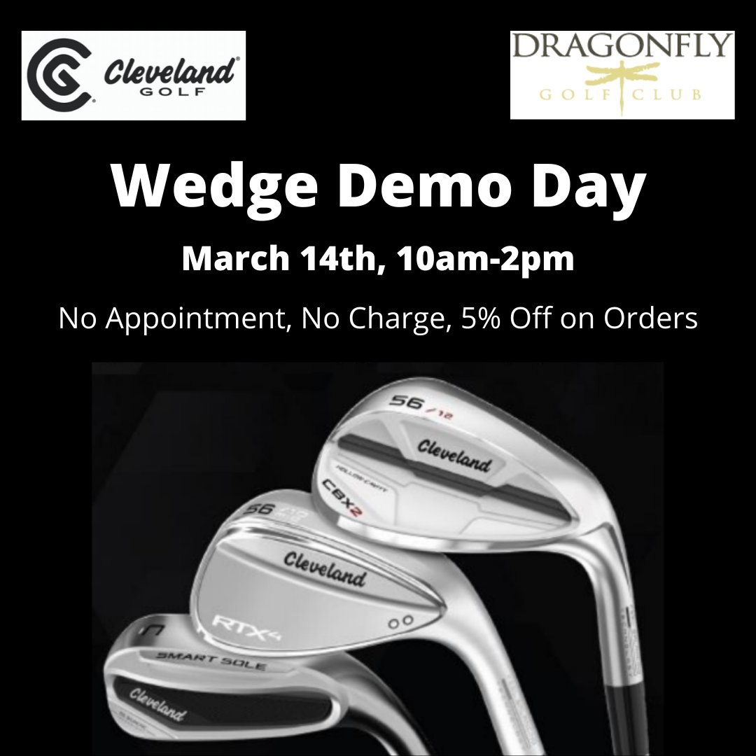 Demo the latest Cleveland wedges at Dragonfly Golf Club on March 14th! There's no charge, and if you order the same day, you'll get an extra 5% off.   #californiagolf #dragonflygolfclubpic.twitter.com/cZQNF4SjZz