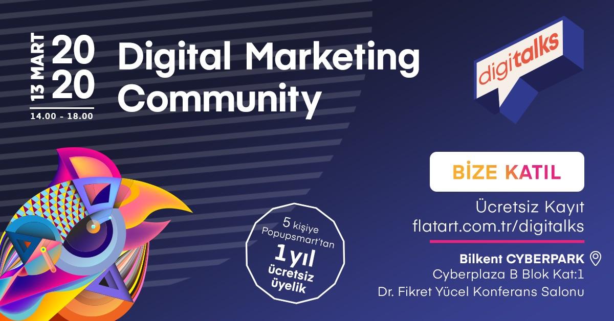 """Flatart Agency tarafından organize edilen #dijitalpazarlama etkinlik serisi """"Digitalks"""" 13 Mart Cuma günü Bilkent Cyberpark ev sahipliğinde başlıyor!  Ücretsiz Kayıt İçin: https://t.co/a7xkakjYaJ https://t.co/ZipXl5HGMi"""