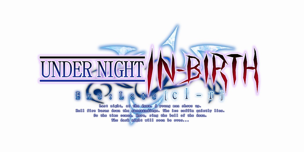 Steam版『UNDER NIGHT IN-BIRTH: Exe-Late [cl-r] 』