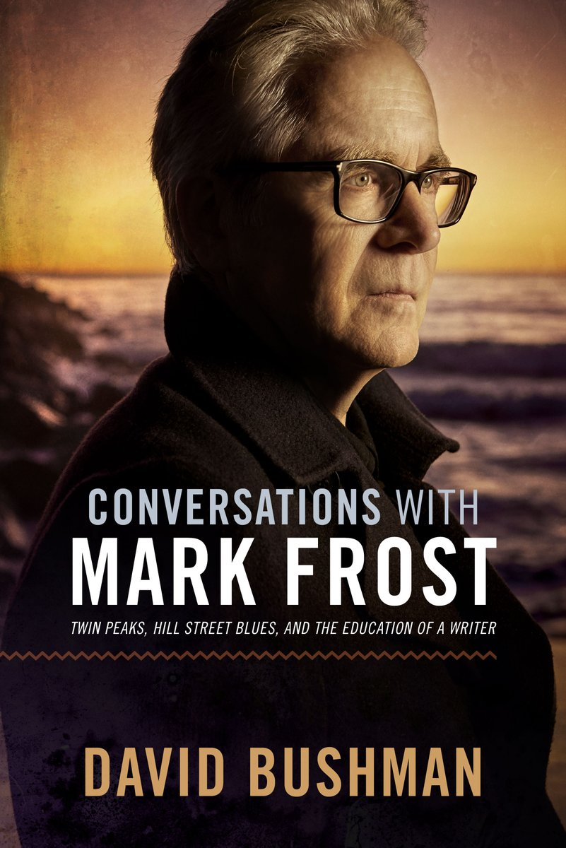 Today we are proud to announce the World Wide Release of Conversations with Mark Frost by @dbushman_fmp Creator of #twinpeaks, Writer on #hillstreetblues, Author of Novels. Get a lesson in writing from one of the masters. Available everywhere @IPGbooknews https://www.fayettevillemafiapress.com/product/conversations-with-mark-frost/ …pic.twitter.com/2ywp5h92Oz