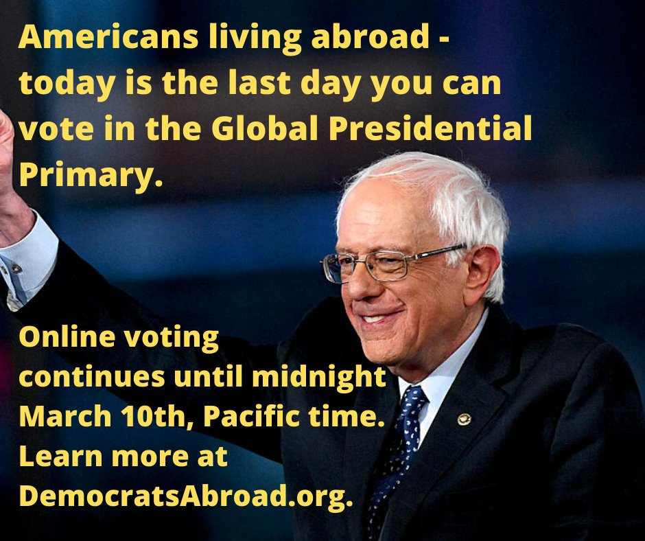 American citizen living overseas? Today is the last day you can vote in the Global Presidential Primary.