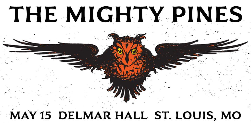 JUST ADDED / ON SALE NOW: @MightyPines at Delmar Hall |05.15| Get tickets: j.mp/39BKcMH