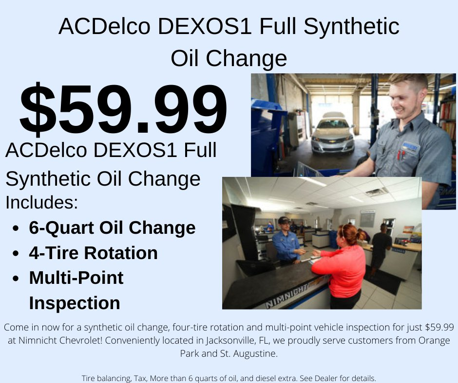 Nimnicht Chevrolet On Twitter Come In Now For A Synthetic Oil Change Four Tire Rotation And Multi Point Vehicle Inspection For Just 59 99 At Nimnicht Chevrolet Conveniently Located In Jacksonville Fl We Proudly Serve
