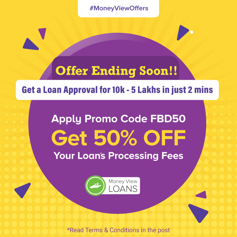Money View On Twitter Hurry Claim Your Offer Now Apply Promo Code Fbd50 And Enjoy Flat 50 Off Your Loan S Processing Fees Download App Https T Co 1gbyq4lb6q Max Discount Of Rs 500