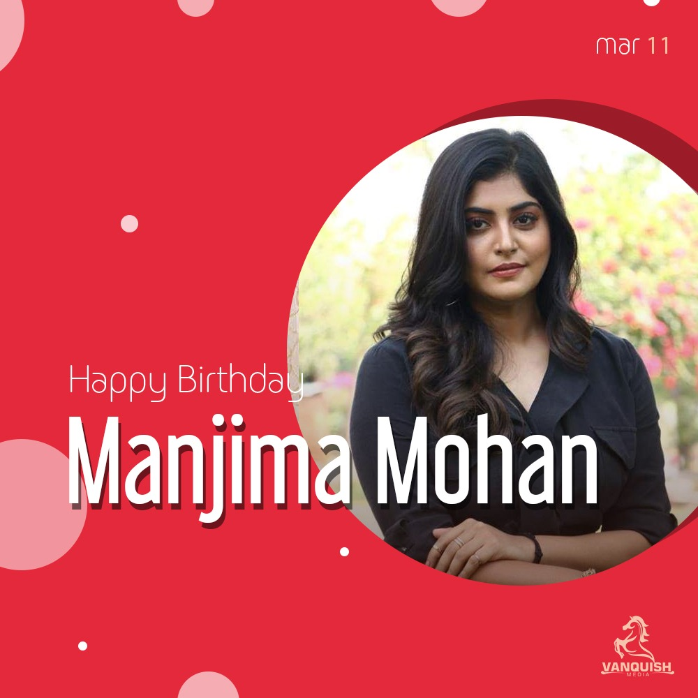 Happy Birthday To The Charming & Beautiful Actor @mohan_manjima , All the Best For your Future Endeavors 💐  #HBDManjimaMohan https://t.co/H9Bo1zH7jz