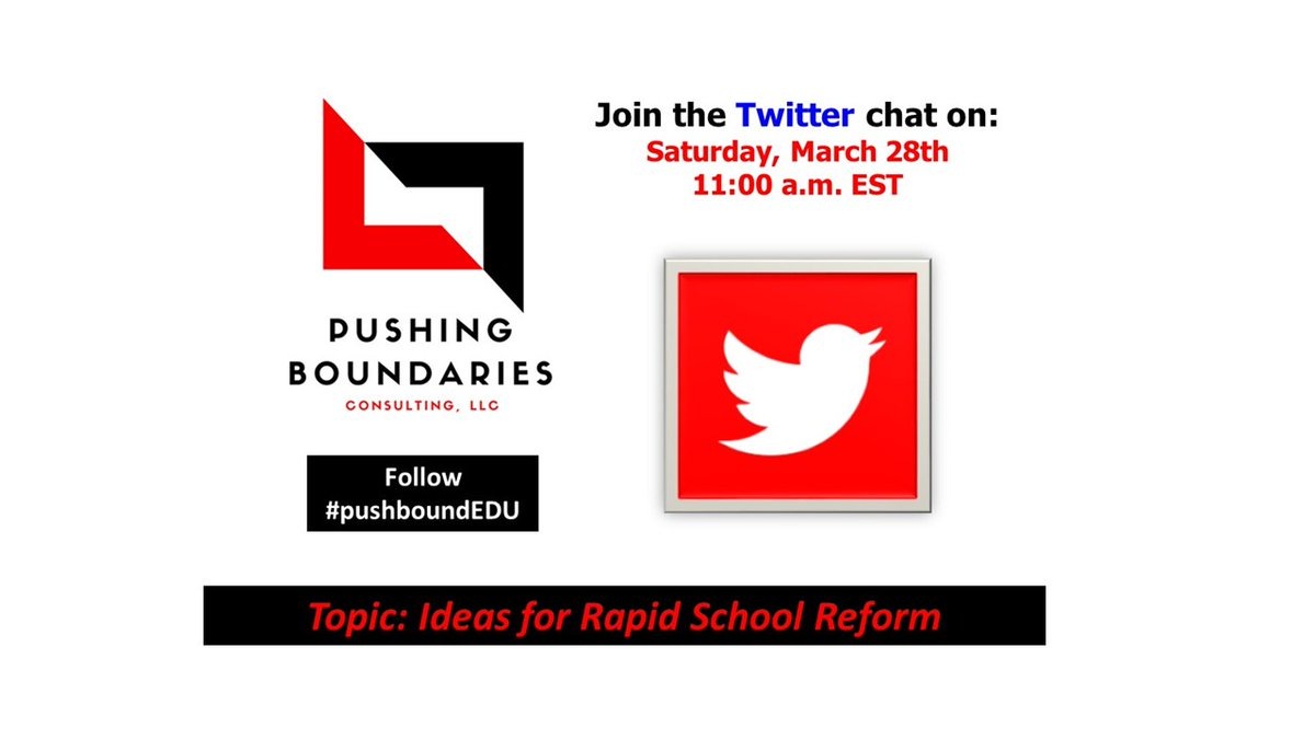 Hope to see you on Saturday at 11:00 am EST. RAPID SCHOOL REFORM CHAT at #pushboundEDU.