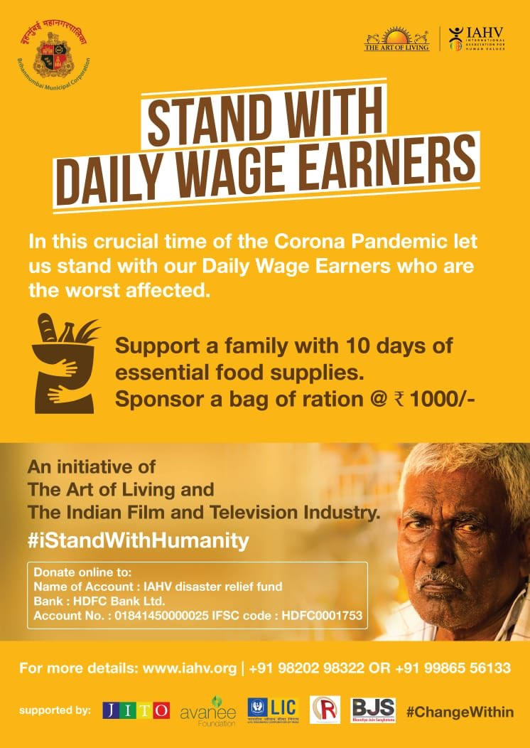 Let's take care of the daily wage earners. Film fraternity has come together to help wholeheartedly. I pledge to contribute & support this initiative. Request you all to support the daily wage earners.  #iStandWithHumanity #MahaveerJain #ArtOfLiving  #BMC