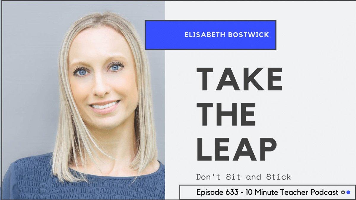 Take the LEAP - Don't Sit and Stick cctea.ch/393f8Vv @elisabostwick #teaching #education