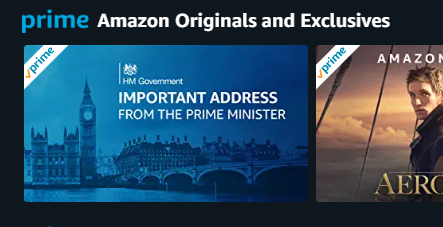 Amazon Prime listing the prime minister's address as an original and exclusive. Dystopias are stacking.