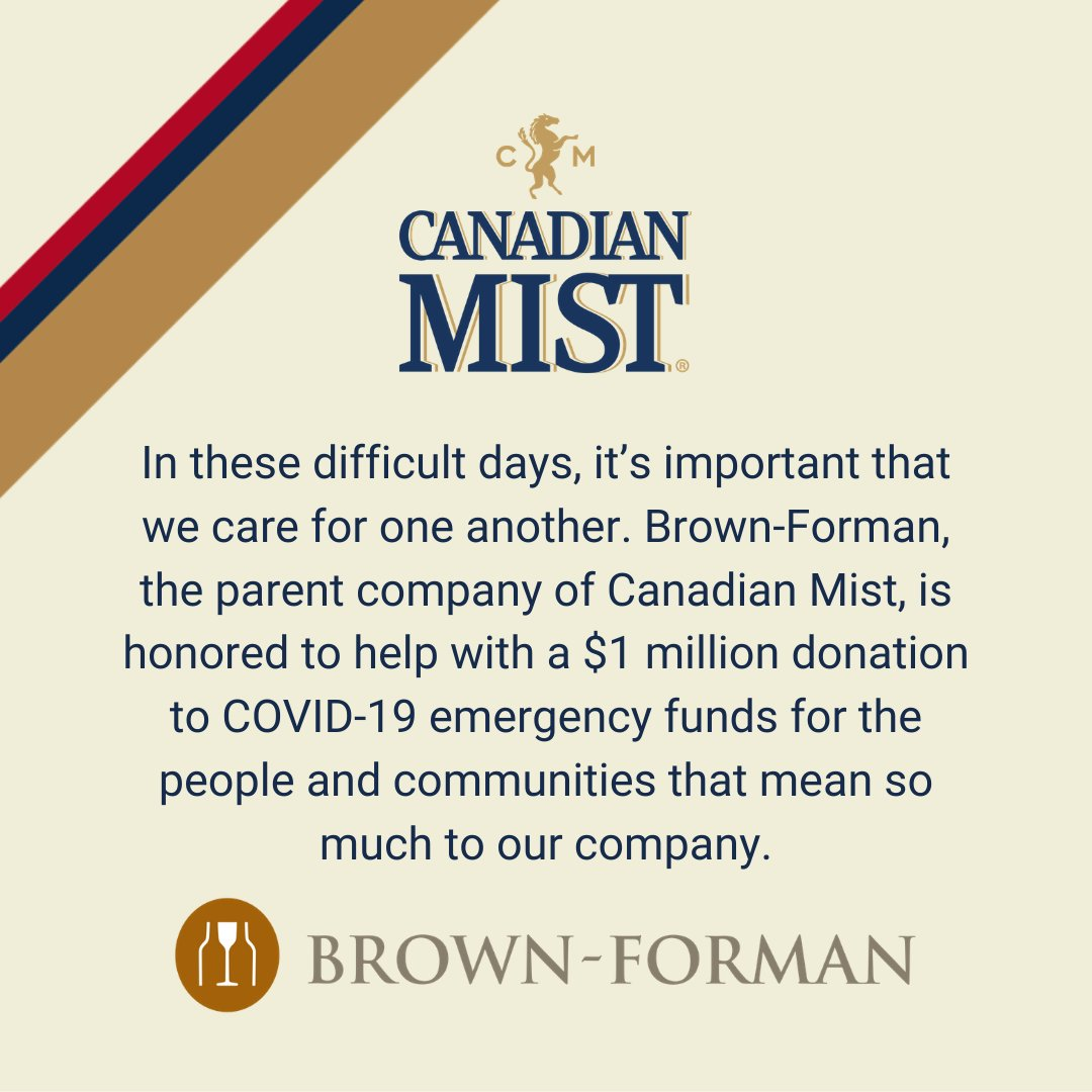 In these difficult days, it's important that we care for one another. Brown-Forman, the parent company of Canadian Mist, is honored to help with a $1 million donation to COVID-19 emergency funds for people and communities that mean so much to our company. https://t.co/MSsbLyfGo5 https://t.co/oIrBbs1vu9