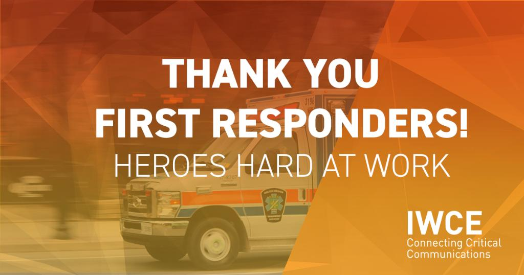 We are extremely thankful for all first responders. As you continue to work hard to save lives and keep people safe, know that the #IWCE team has got your back and supports your hard work! You are true heroes! #firstresponders #COVID19 #savinglives #thankyou #herosinuniform pic.twitter.com/I8yWMFd6B3
