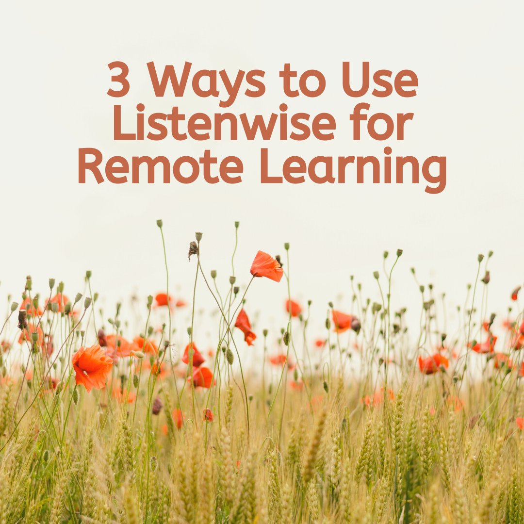 3 ways to use Listenwise for #remotelearning: bit.ly/2TO1dxD #distancelearning