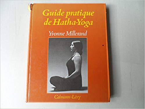 Guide Pratique De Hatha Yoga Pdf Gratuit Telecharger Livre