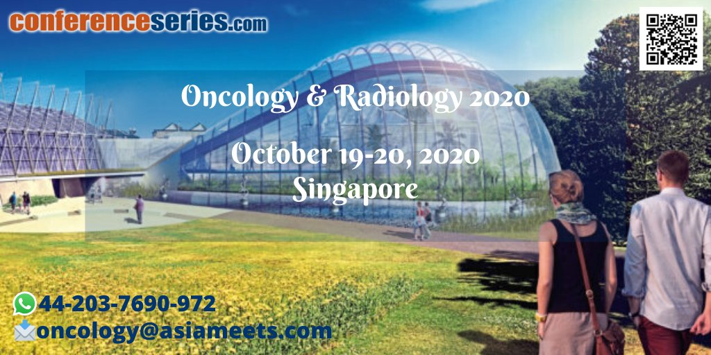 #Oncology_and_Radiology_2020 #October 19-20, 2020 #Singapore #Radiation_Therapy #Cancer_Therapy&Treatments #Cancer_Diagnosis #Organ_Defined_Cancers #Cancer_Vaccines #Cancer_Cell Biology and Genetics #Cancer_Nanotechnology #Breast_Cancerpic.twitter.com/kkktYS5Ms7