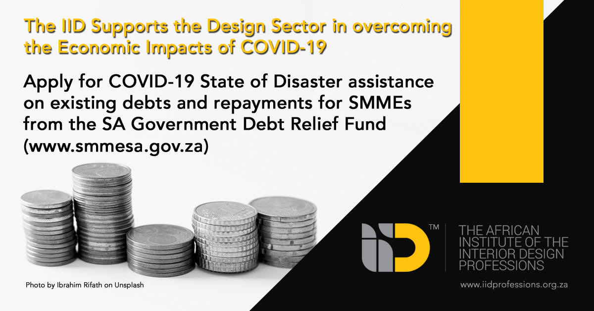 Iid Professions On Twitter The Iid Supports The Design Sector In Overcoming The Economic Impacts Of Covid 19 Apply For Covid 19 State Of Disaster Assistance On Existing Debts And Repayments For Smmes From