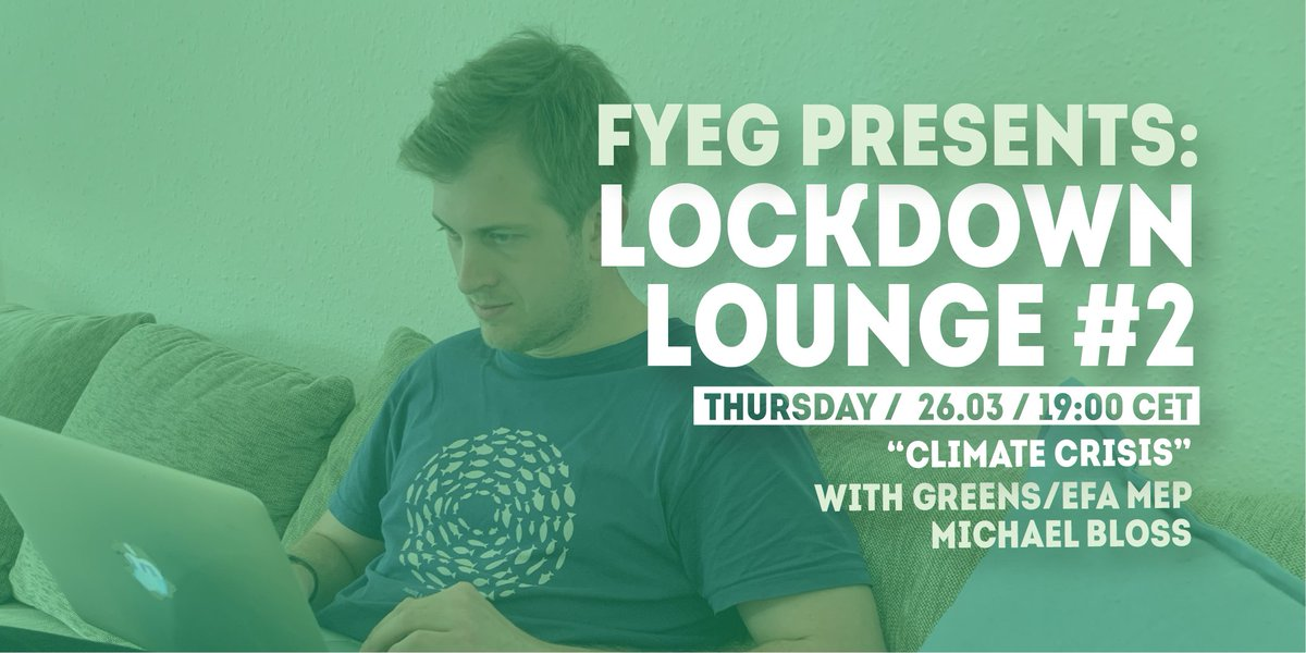 "In uncertain quarantine and #COVID19 times, we present to you ""Lockdown Lounge"" every Thursday at 19:00 CET. This week we are talking with @GreensEFA MEP @michabl on how to beat the #ClimateCrisis once we beat corona 🌍 Tune in this Thursday! 🔗 meet.jit.si/FYEGLockdownLo…"
