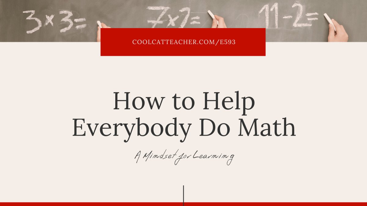 How to Help Everybody Do Math cctea.ch/36LWmk7 with @themathguru #mathchat #math