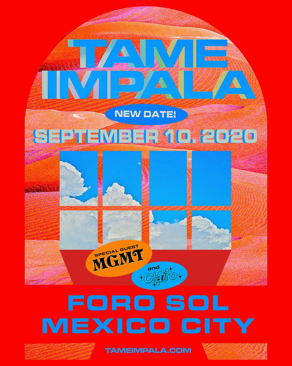 Mexico City - rescheduled date SEPTEMBER 10 at FORO SOL ticketmaster.com.mx/search?q=Tame+… with Special Guests @whereisMGMT & @clairo