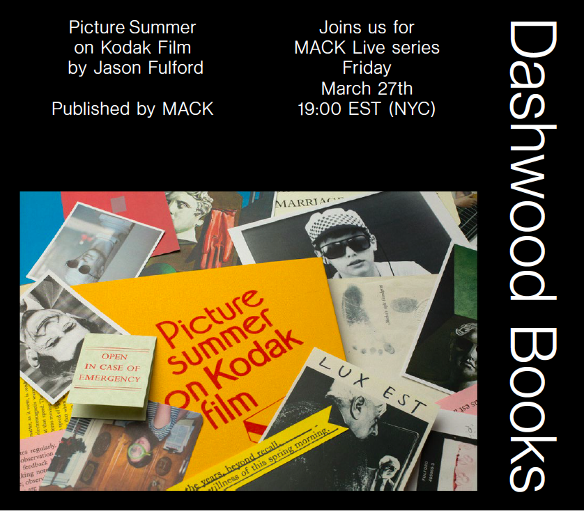 Please Join us Friday 27 March for the first of the MACK LIVE series, where Jason Fulford walks us through the back-stories and hidden meanings of his brand new book, Picture Summer on Kodak Film.