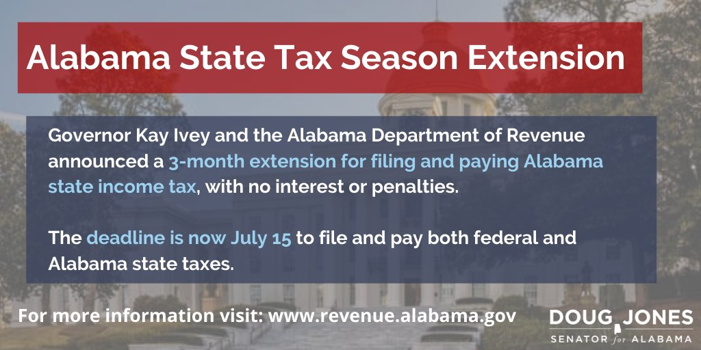 Great news from @GovernorKayIvey and @AlabamaRevenue—the deadline for filing and paying state income tax has been extended from April 15 to July 15. This deferral applies to all Alabama taxpayers, trusts and estates, corporations and non-corporate tax filers.
