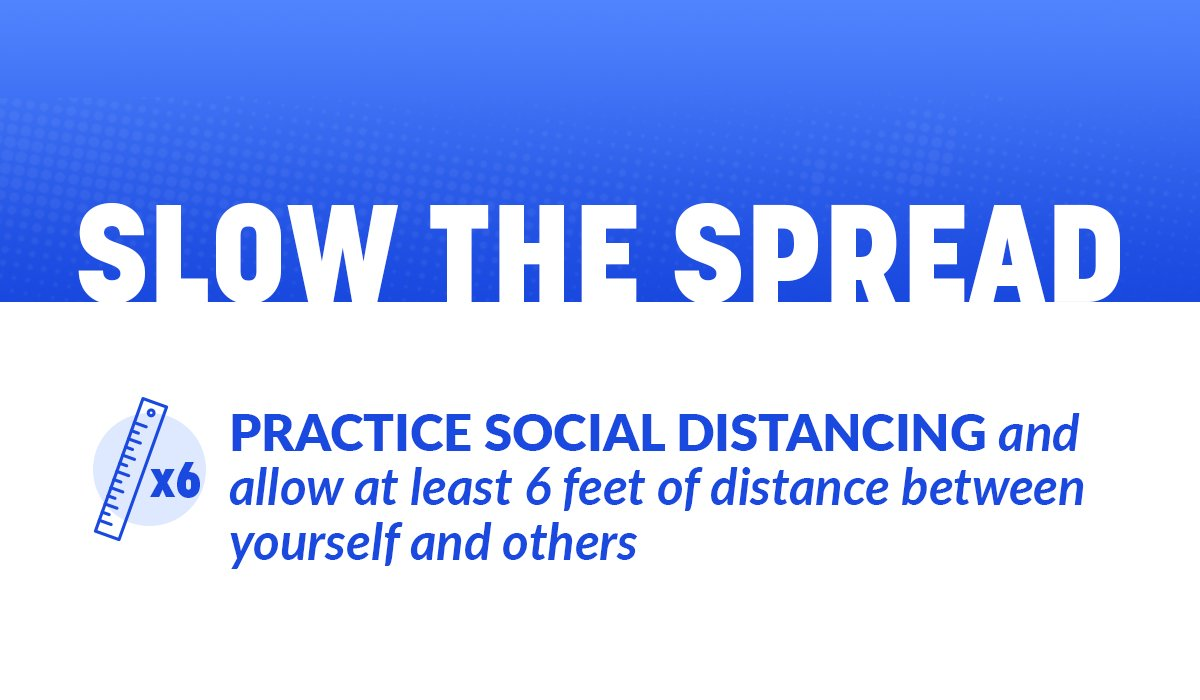 Social distancing will help slow the spread, flatten the curve and save lives. ↴