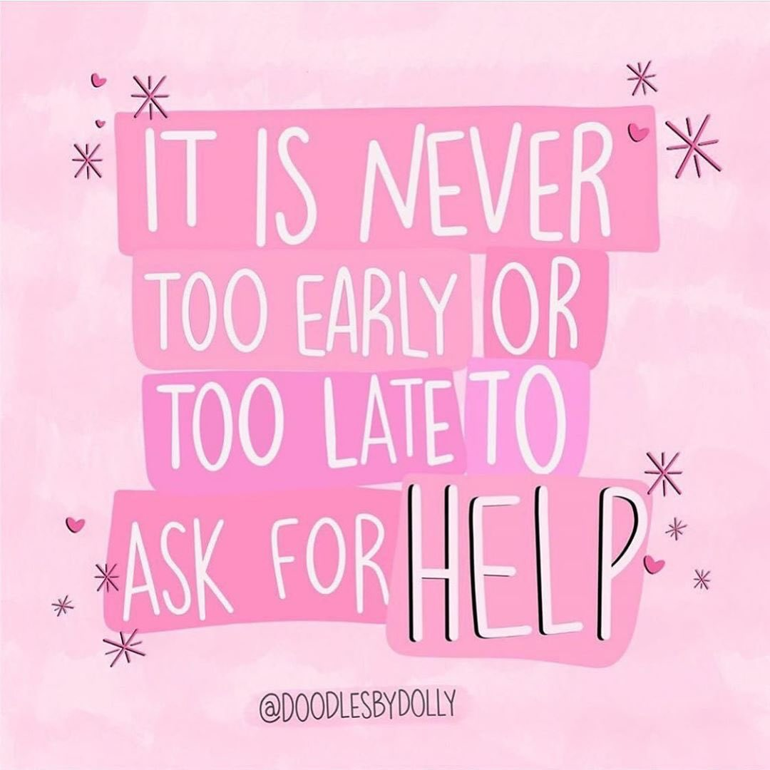 It is never too early or too late to ask for help Image: instagram.com/doodlesbydolly
