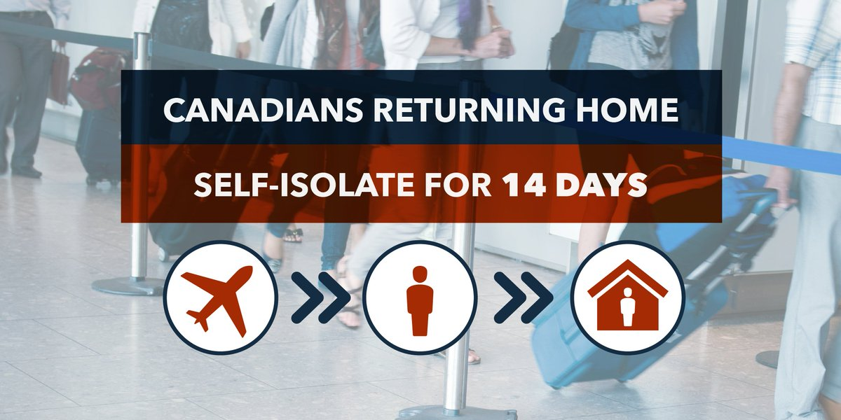 📢 Canadians returning home:   You must self-isolate for 14 days to protect the health of your families, friends and fellow Canadians. #COVID19   To know what to do: http://ow.ly/Z01I50yUW8u