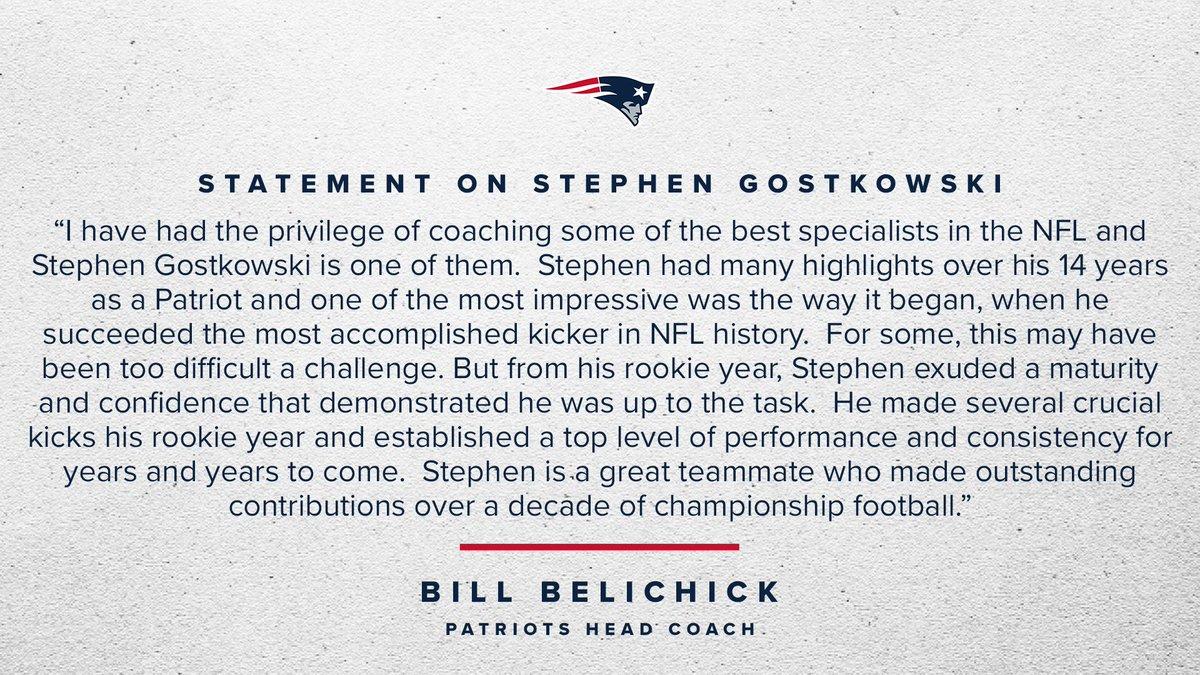 Statement from #Patriots Head Coach Bill Belichick on Stephen Gostkowski